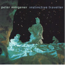 Peter Mergener | Instinctive Traveller