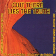 Ron Boots, Friends | Out There Lies the Truth