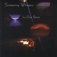 Ron Boots | Screaming Whispers