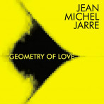 Jean Michel Jarre | Geometry of Love