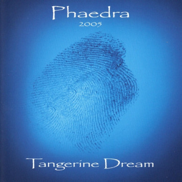 Tangerine Dream | Phaedra 2005