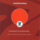 Tangerine Dream | Summer in Nagasaki