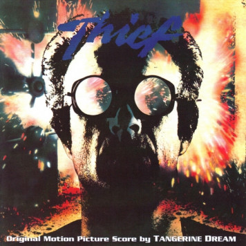 Tangerine Dream | Thief - 20th Anniversary Edition
