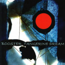 Tangerine Dream | Booster