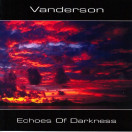 Vanderson | Echoes of Darkness