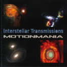 Motionmania | Interstellar Transmission