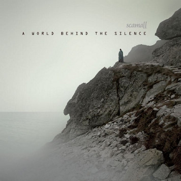 Scamall | A World Behind the Silence