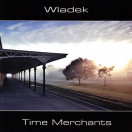 Wladek Komendarek | Time Merchants