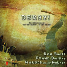 Ron Boots | Derby!