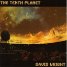 David Wright | The Tenth Planet