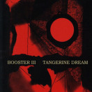 Tangerine Dream | Booster 3