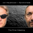 Von Haulshoven, Syndromeda | The First Meeting