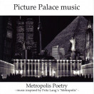 Picture Palace Music | Metropolis