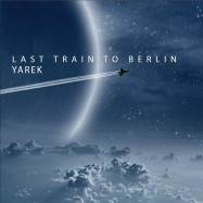 Yarek | Last Train to Berlin