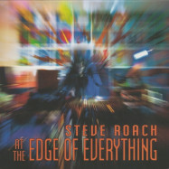 Steve Roach | At the Edge of Everything