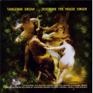 Tangerine Dream | Josephine the Mouse Singer