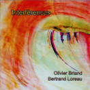 Olivier Briand, Bertrand Loreau | Interferences