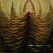 Robert Rich | Filaments