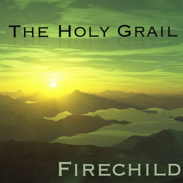 Firechild | The Holy Grail