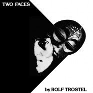 Rolf Trostel | Two Faces