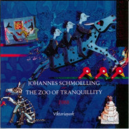 Johannes Schmoelling | The Zoo of Tranquillity 1988