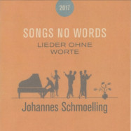 Johannes Schmoelling | Songs No Words 2017
