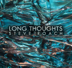 Steve Roach | Long Thoughts