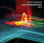 Robert Schroeder | New Frequencies v.3