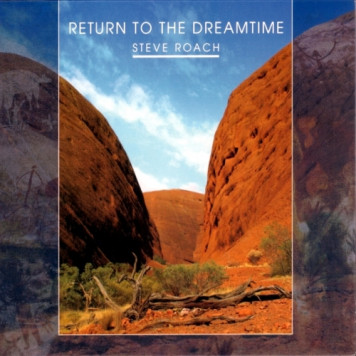 Steve Roach | Return to Dreamtime