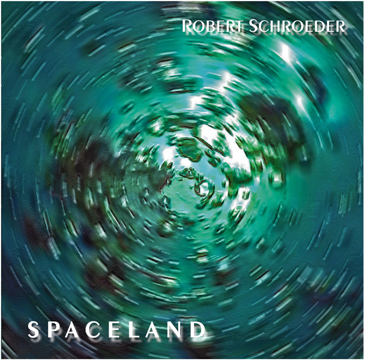 Robert Schroeder | Spaceland
