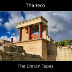 Thaneco | The Cretan Tapes