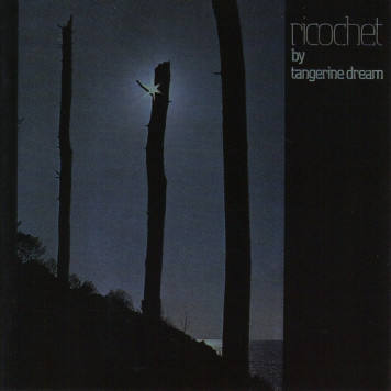 Tangerine Dream | Ricochet (reissue)