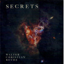 Walter Christian Rothe | Secrets