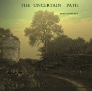 Rene de Bakker | Uncertain Path