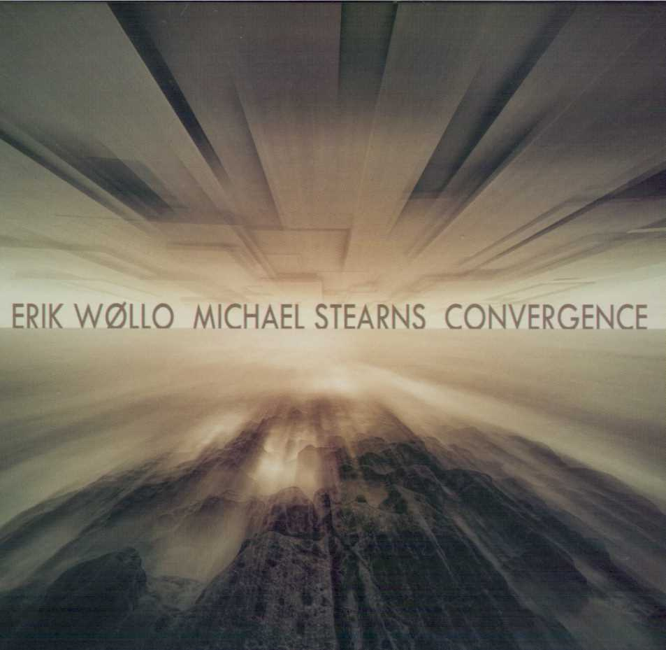 Michael Stearns, Erik Wollo | Convergence
