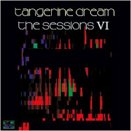 Tangerine Dream | The Sessions 6