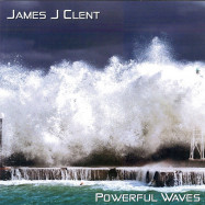 James Clent | Powerful Waves