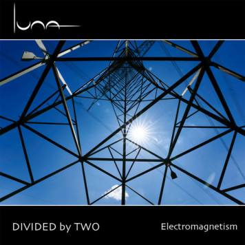 Divided by Two | Electromagnetism